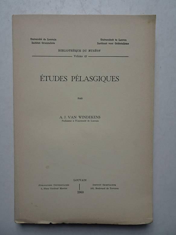 WINDEKENS, A.J. VAN - Études Pélasgiques.