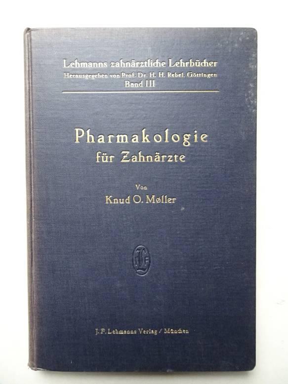MÖLLER, KNUD O.. - Lehrbuch der Pharmakologie für Zahnärzte.