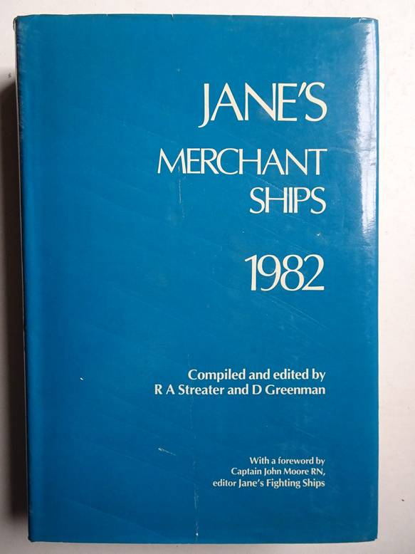 STREATER, R.A., AND D.G. GREENMAN. - Jane's merchant ships.1982.