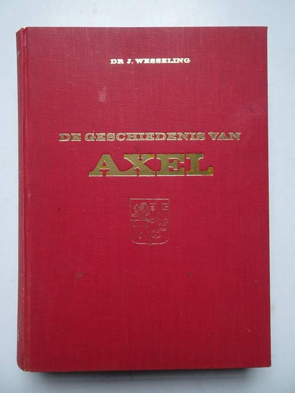 WESSELING, J.. - De geschiedenis van Axel.