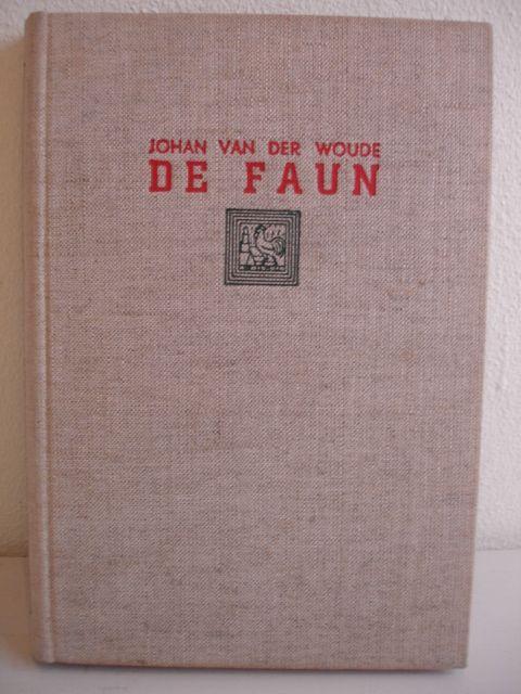 WOUDE, JOHAN VAN DER - De Faun.