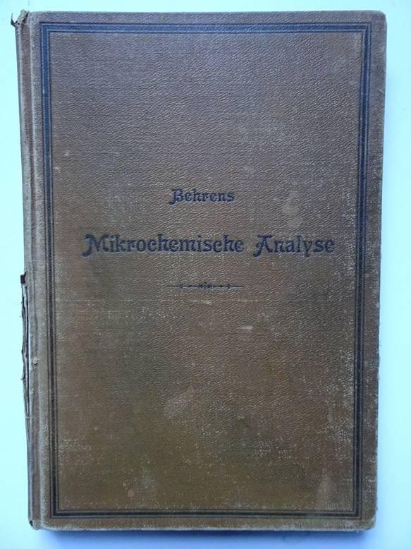 BEHRENS, H.. - Mikrochemischen Analyse.