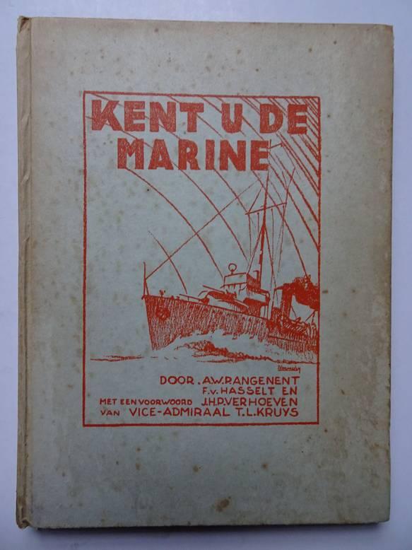ANGENENT, A.W.P., HASSELT, F.VAN AND VERHOEVEN, J.H.P.. - Kent u de Marine?