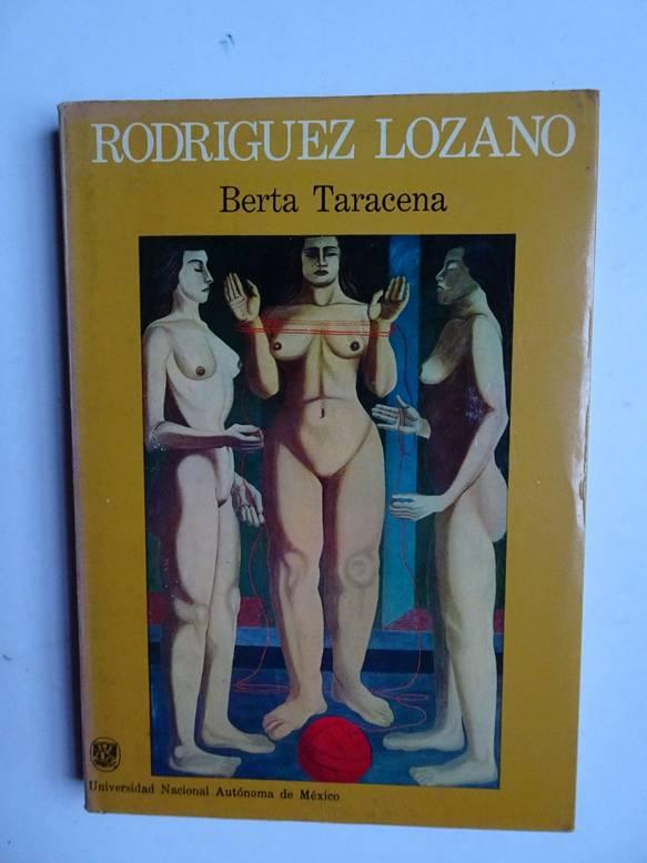 TARACENA, BERTA. - Rodriguez Lozano.