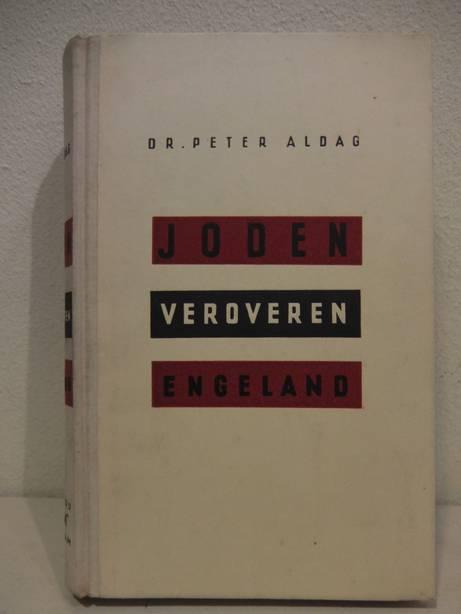 ALDAG, PETER. - Joden veroveren Engeland.