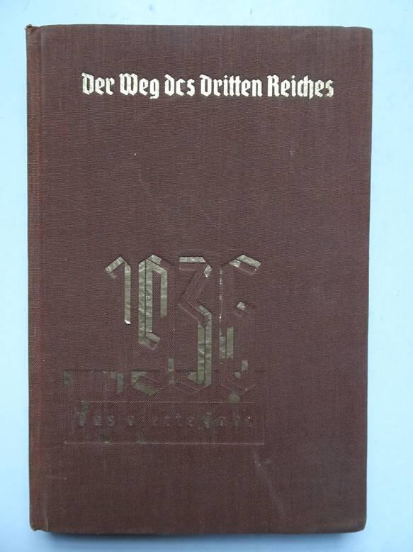 BADE, WILFRID. - Der Weg des dritten Reiches, vol. 4-  1936 -das vierte Jahr.