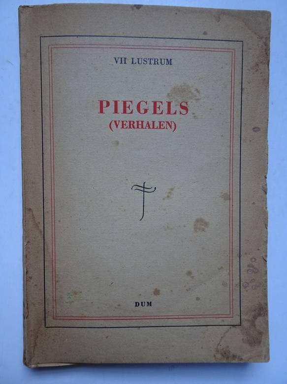 BAALEN, C.A. VAN, JELLES, G.G., MEYLING, O.H. E.A.. - Piegels (verhalen).
