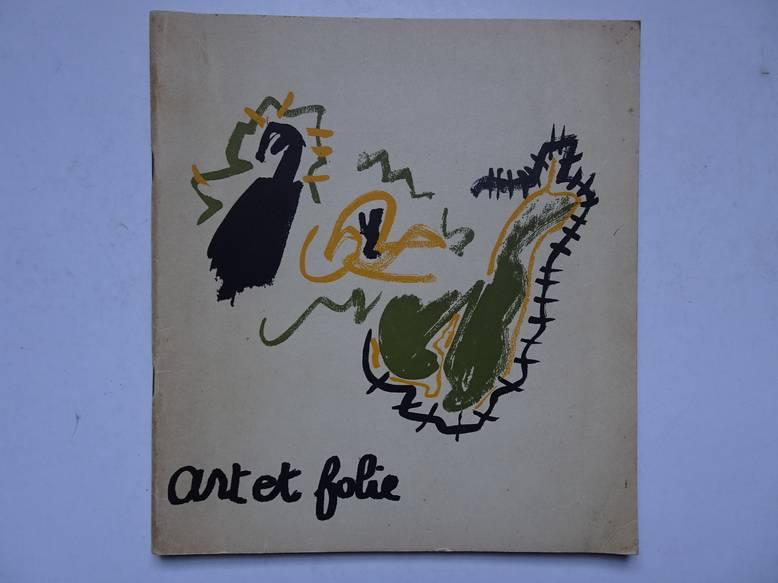 WIART, CL., A.O.. - Art et folie.