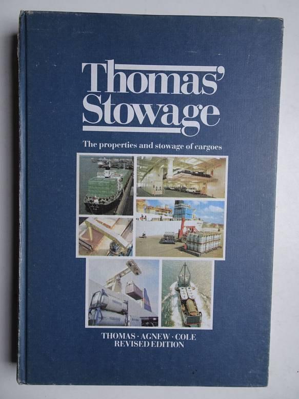 THOMAS, O.O. (REV.). - Thomas' stowage; the properties and stowage of cargoes.