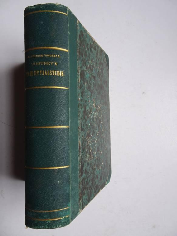 WHITNEY, WILLIAM DWIGHT. - Taal en taalstudie; voorlezingen over de gronden der wetenschappelijke taalbeoefening (Twee delen in één band).
