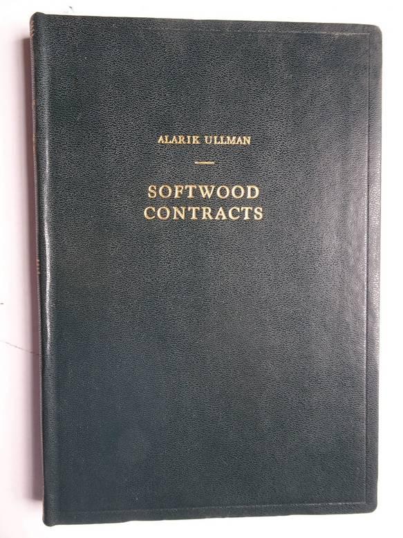 ULLMAN, ALARIK. - Softwood contracts.