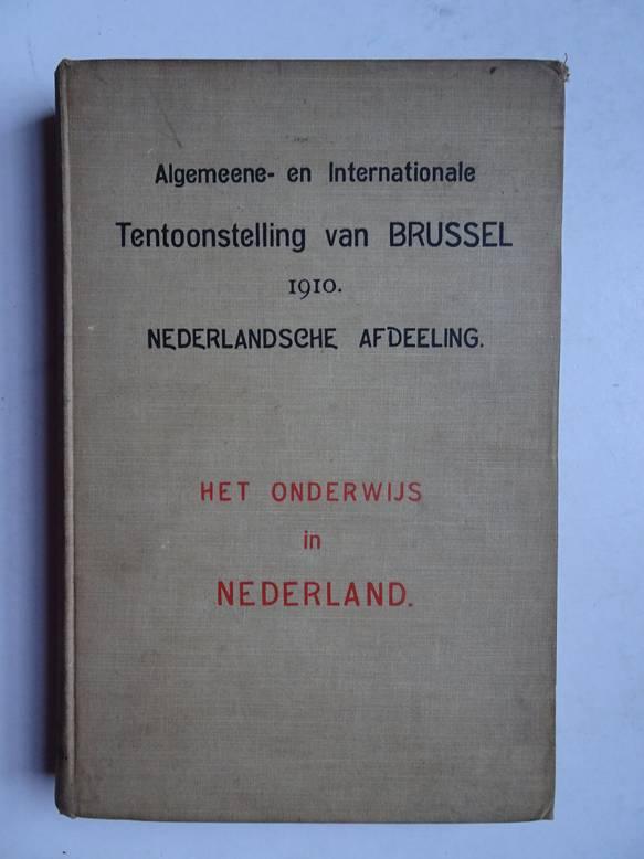 WOLTJER, J., SICKING, L.J., SNIJDERS, HERMAN, E.A.. - Algemeene en internationale tentoonstelling te Brussel in 1910, Nederlandsche afdeeling/ Het onderwijs in Nederland.