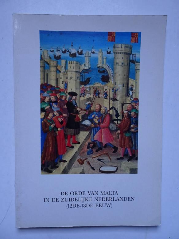 FORRIER, MARLEEN (ED.). - De orde van Malta in de Zuidelijke Nederlanden (12de-18e eeuw).