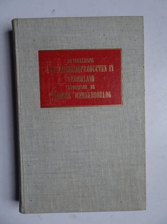 VELDMAN, J.L.. - De voorziening van aardolieproducten in Nederland gedurende de Tweede Wereldoorlog.