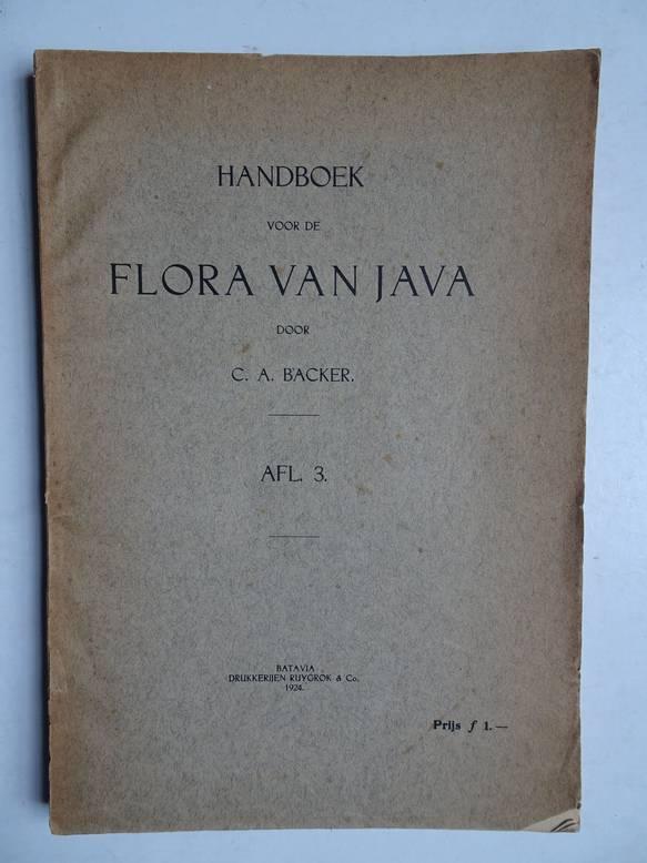 BACKER, C.A.. - Handboek voor de flora van Java, afl. 3.