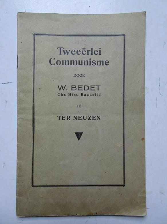 BEDET, W.. - Tweeërlei communisme.