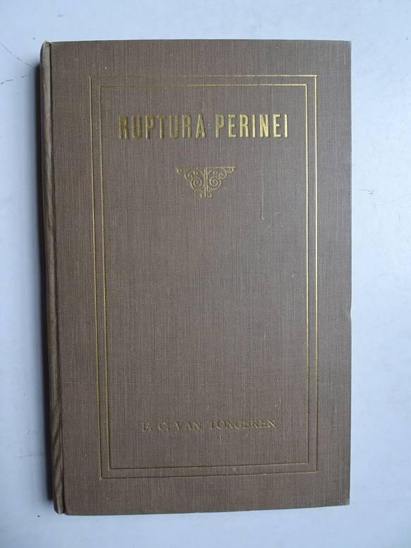 TONGEREN, F.C. VAN. - Ruptura Perinei. Proefschrift.