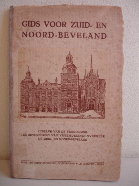 NO AUTHOR. - Gids voor Zuid- en Noord-Beveland; uitgave van de vereeniging ter bevordering van vreemdelingenverkeer op Zuid- en Noord-Beveland.