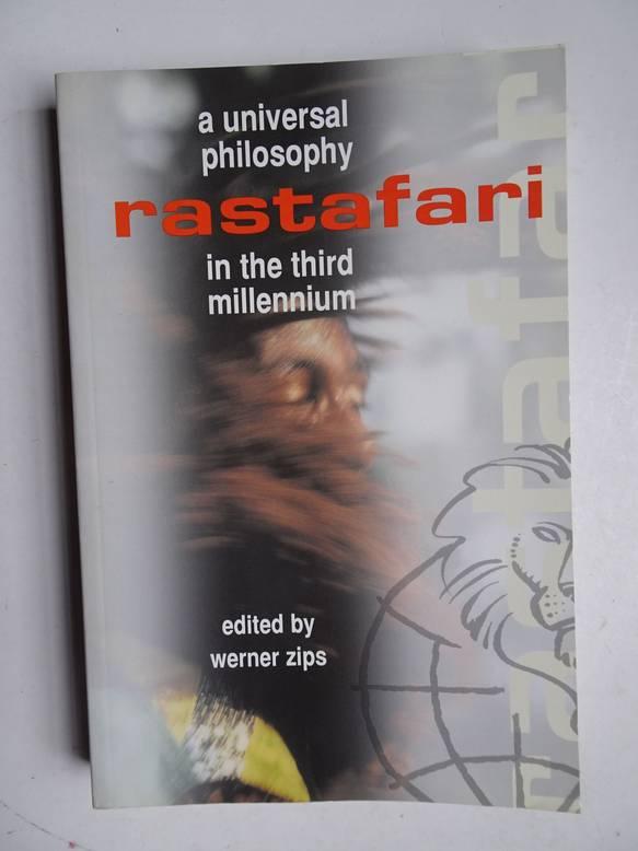 ZIPS, WERNER (ED.). - A universal philosophy Rastafari in the third millennium.