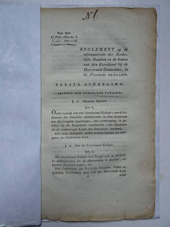 NO AUTHOR. - Reglement op de administratie der kerkelijke fondsen en de kosten van den eeredienst bij de Hervormde Gemeenten, in de Provincie Zeeland.