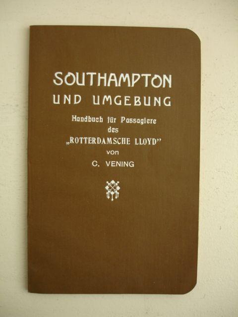 VENING, C.. - Southampton und Umgebung. Handbuch für Passagiere des