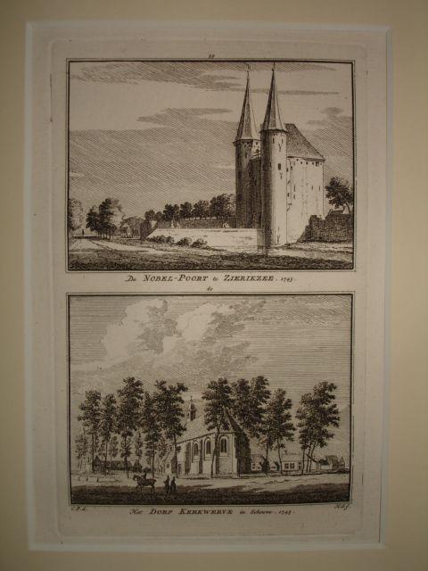 ZIERIKZEE. - De Nobel-Poort te Zierikzee 1743 - Het Dorp Kerkwerve in Schouwe 1745.