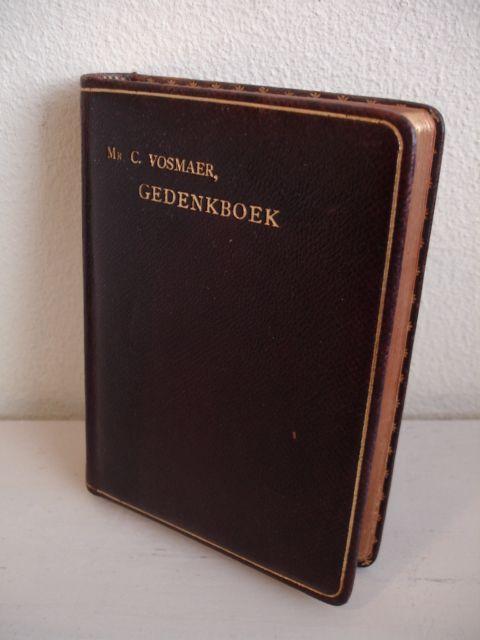 VOSMAER, C.. - Gedenkboek.