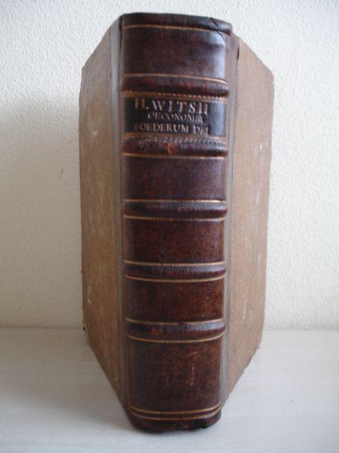 WITSII, HERMANNII (HERMAN WITSIUS). - De Oeconomia Foederum Dei Cum Hominibus Libri Quattor.