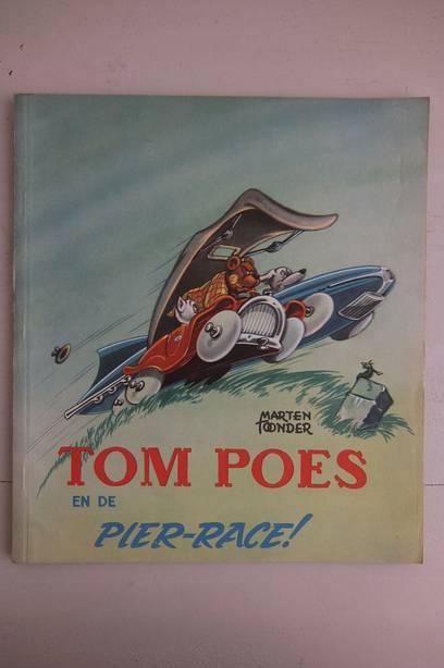 TOONDER, MARTEN. - Tom Poes en de pier-race. Serie 3, deel 3.