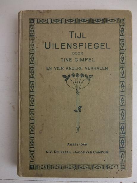 GIMPEL, TINE, HICHTUM, N. VAN, LUDWIG, EMILIE AND BARENTZ-SCHÖNBERG. - Tijl Uilenspiegel.(no. 27) Negersprookjes I.(no.26) Repelsteeltje het kaboutertje. (no. 28) Negersprookjes II. (no.29) De muizenkoningin. (no.30) Jacob van Campen's Jongens- en Meisjes- Bibliotheek.