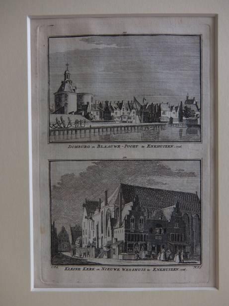 ENKHUIZEN. - Domburg en Blaauwe-Poort te Enkhuizen, 1726/ Kleine Kerk en Nieuwe Weeshuis te Enkhuizen, 1726.
