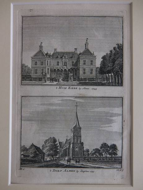 ALMEN. - 't Huis Eeze by Almen, 1743/ 't Dorp Almen by Zutphen, 1743.