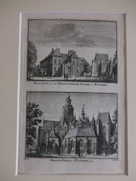 ZUTPHEN. - Raadhuis en der Gedeputeerde Kamer te Zutphen/ Groote Kerk te Zutphen, 1744.