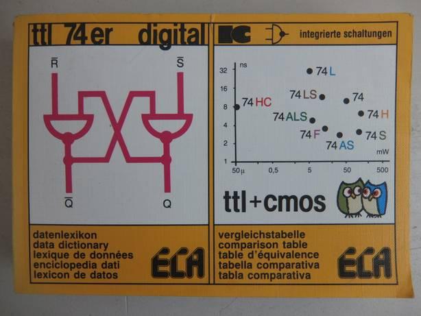 GASSNER, E.. - TTL 74er Digital. TTL + cmos. Integrierte Schaltungen/ Datenlexikon/ Vergleichstabelle.