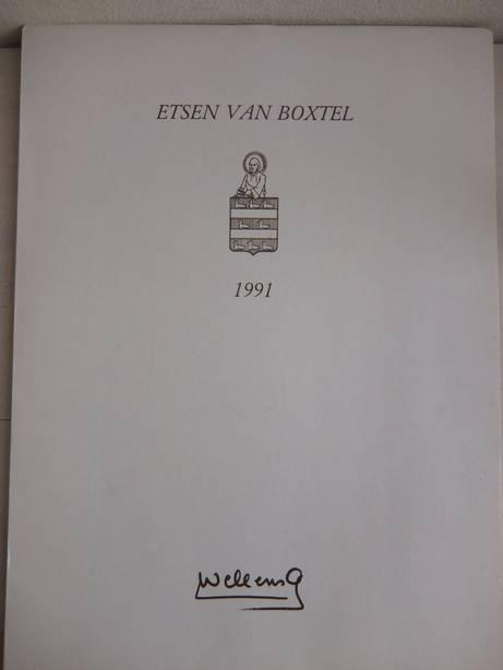 WELLENS, ANDRÉ. - Etsen van Boxtel 1991.