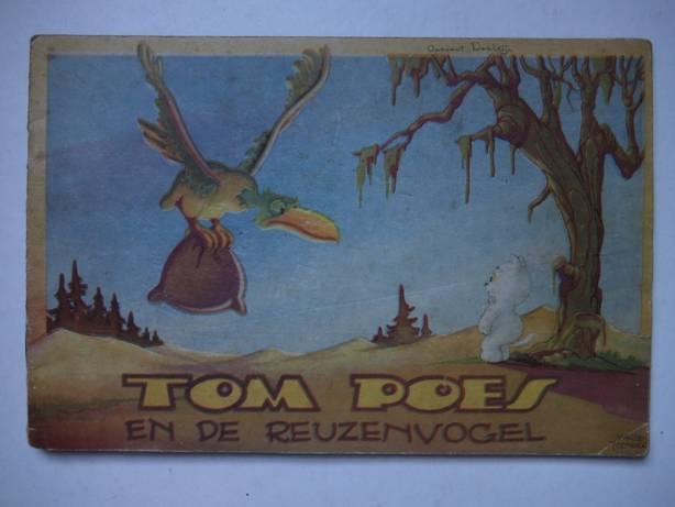 TOONDER, MARTEN. - De Avonturen van Tom Poes. Serie 1, deel 1. Tom Poes en de Reuzenvogel.