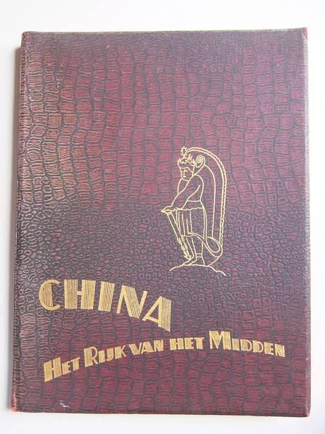 ZIMMERMAN, A.. - China. Het rijk van het midden.