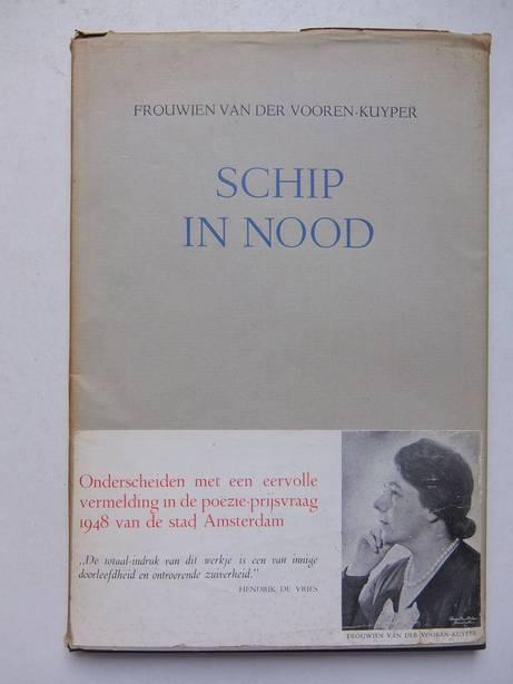 VOOREN- KUYPER, FROUWIEN VAN DER. - Schip in nood.