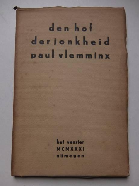 VLEMMINX, PAUL. - Den Hof der Jonkheid.