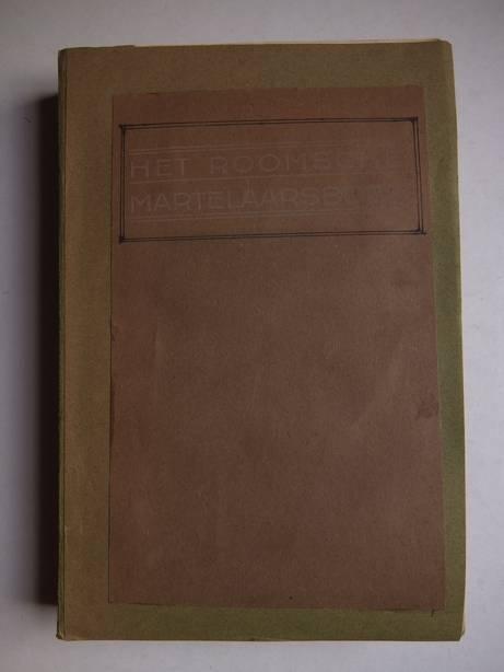 BENEDICTUS XIV. - Het Roomsche Martelaarsboek.