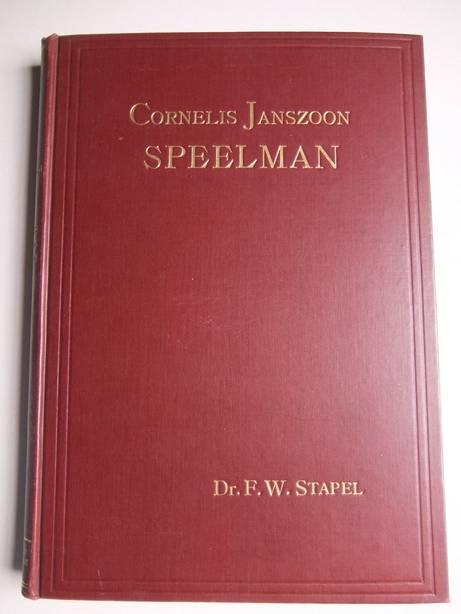 STAPEL, F.W.. - Cornelis Janszoon Speelman.