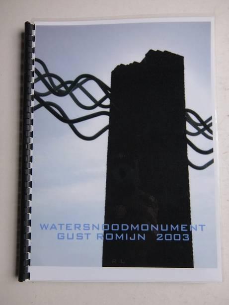 ROMIJN, GUST. - Watersnoodmonument Gust Romijn 2003.