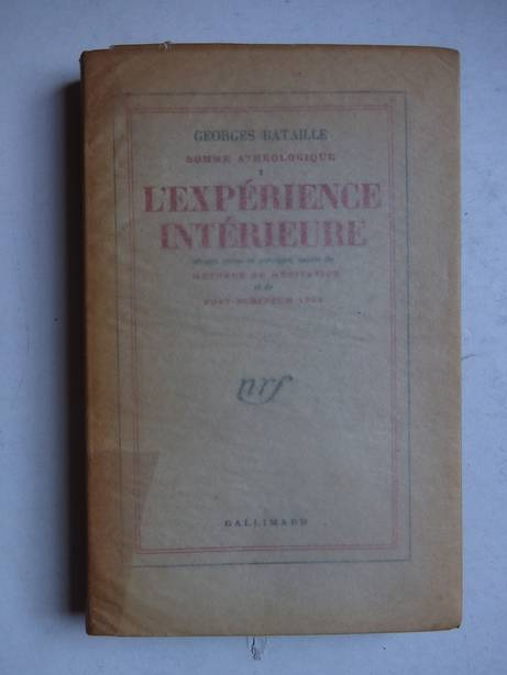 BATAILLE, GEORGES. - Somme athéologique. I: L'expérience intérieure. Édition revue et corrigée, suivie de méthode de méditation et de post-scriptum 1953.