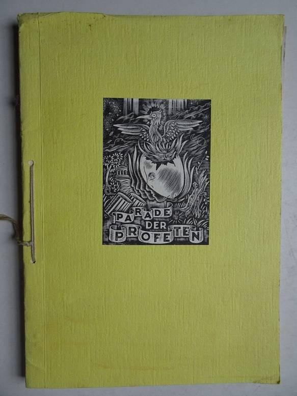 DIVERSE AUTEURS. - Parade der Profeten. Literair tijdschrift. Reünie-nummer, september 1979.