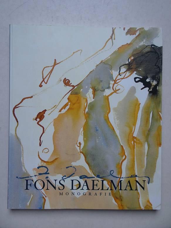VERMASSEN, JEF, HERMAN BRONDEEL, JAN MONBALIU & HERMAN LEYS. - Fons Daelman. Monografie.