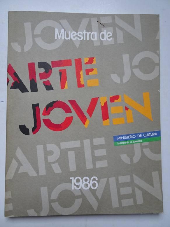 RIERA, JOSEP M., ET AL.. - Muestra de Arte Joven 1986.